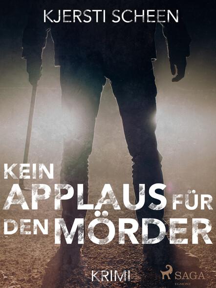 Kein Applaus für den Mörder