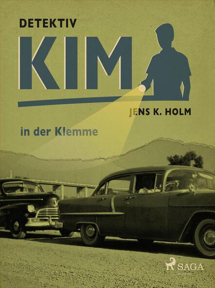 Detektiv Kim in der Klemme