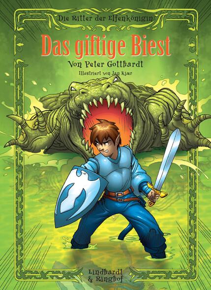Die Ritter der Elfenkönigin 4 - Das giftige Biest
