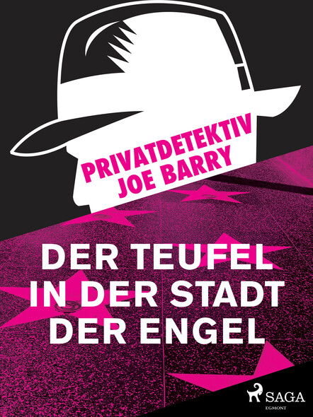 Privatdetektiv Joe Barry - Der Teufel in der Stadt der Engel