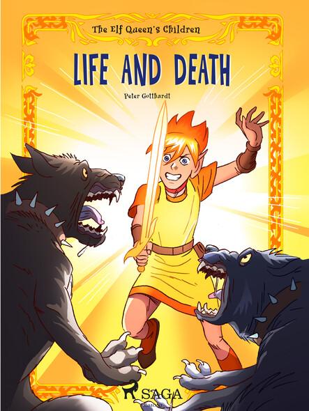 The Elf Queen s Children 7: Life and Death