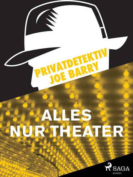 Privatdetektiv Joe Barry - Alles nur Theater