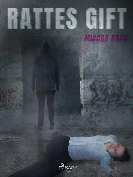 Rattes Gift - Kriminalroman