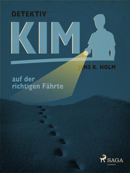 Detektiv Kim auf der richtigen Fährte