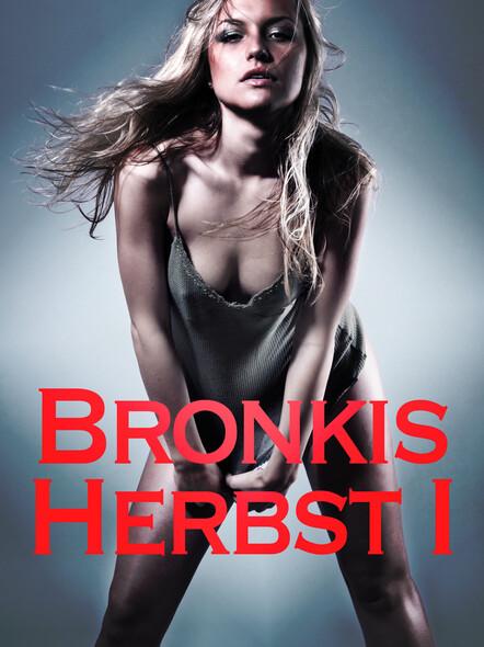 Bronkis Herbst I