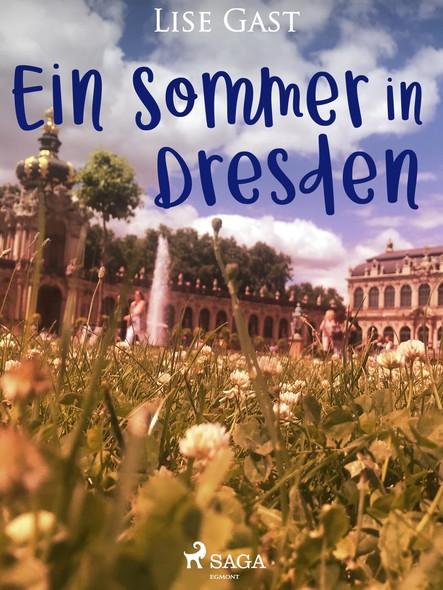 Ein Sommer in Dresden