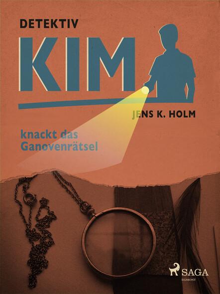 Detektiv Kim knackt das Ganovenrätsel