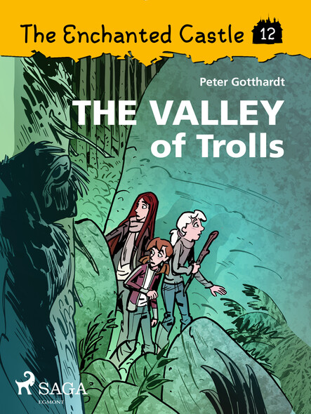 The Enchanted Castle 12 - The Valley of Trolls