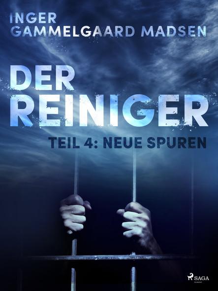 Der Reiniger: Teil 4 - Neue Spuren