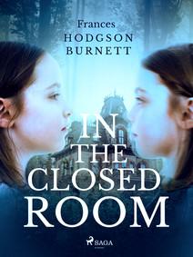 In the Closed Room | Hodgson Burnett, Frances