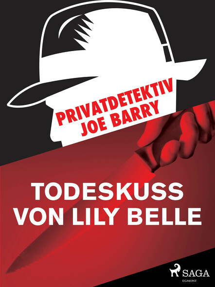 Privatdetektiv Joe Barry - Todeskuss von Lily Belle
