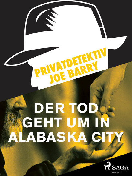 Privatdetektiv Joe Barry - Der Tod geht um in Alabaska City