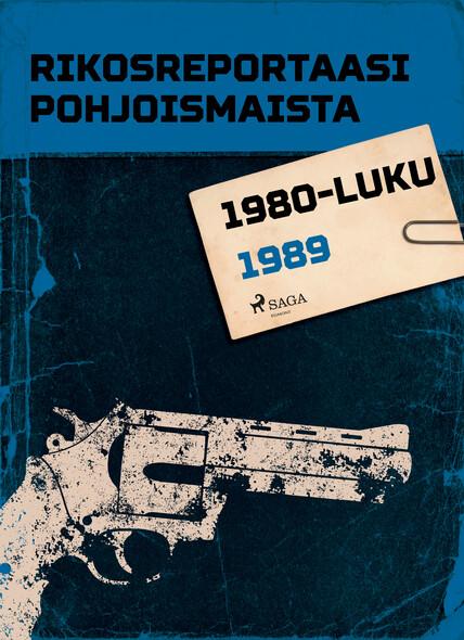 Rikosreportaasi Pohjoismaista 1989