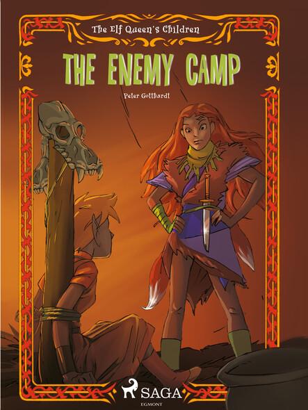 The Elf Queen s Children 5: The Enemy Camp