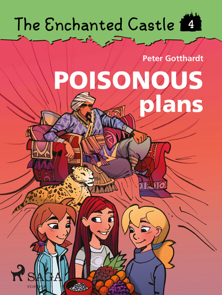 The Enchanted Castle 4 - Poisonous Plans