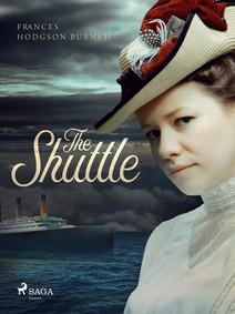 The Shuttle | Hodgson Burnett, Frances