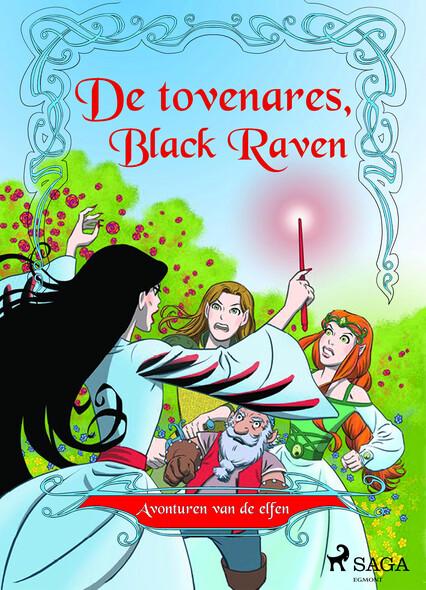 Avonturen van de elfen 2 - De tovenares, Black Raven