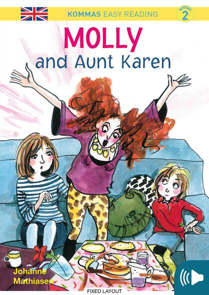 Kommas Easy Reading: Molly and Aunt Karen - niv. 2