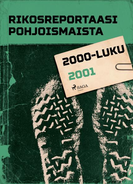 Rikosreportaasi Pohjoismaista 2001