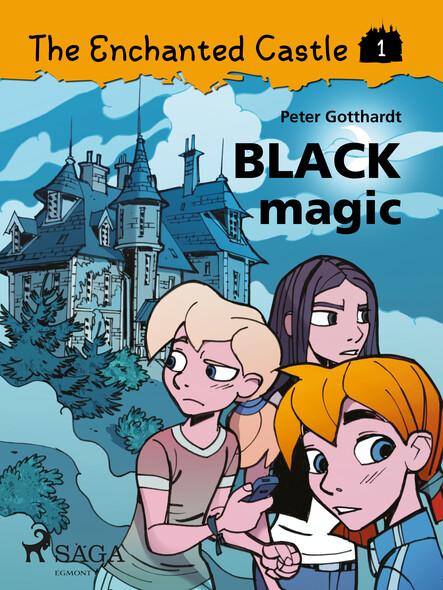 The Enchanted Castle 1 - Black Magic