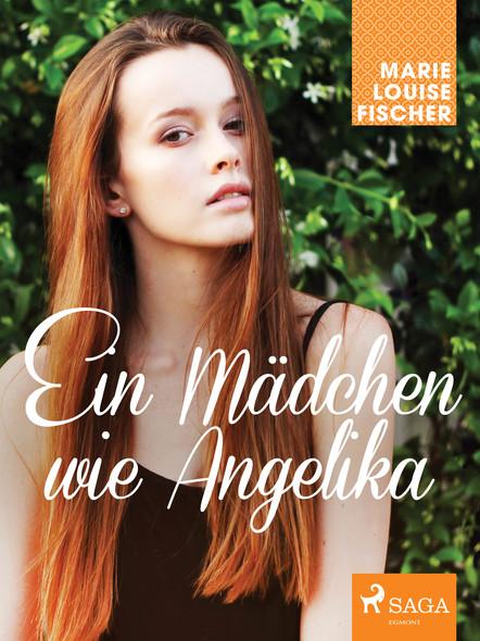 Ein Mädchen wie Angelika