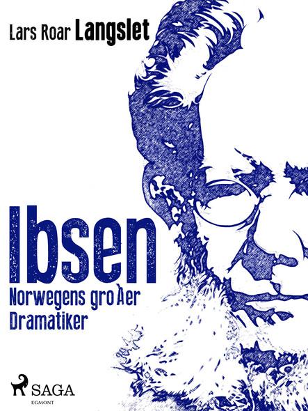 Ibsen - Norwegens großer Dramatiker