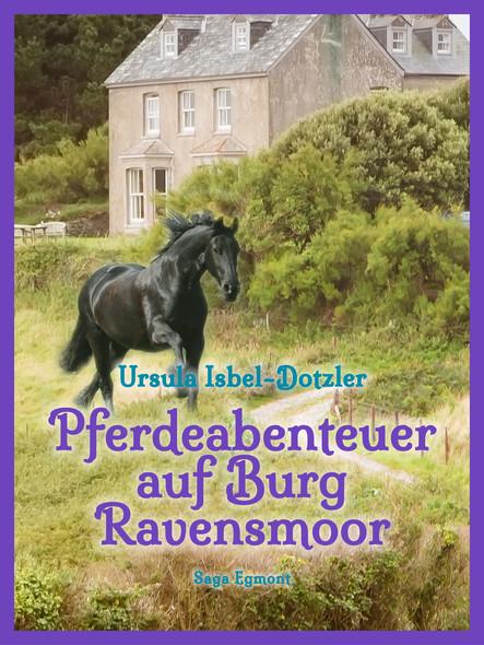 Pferdeabenteuer auf Burg Ravensmoor