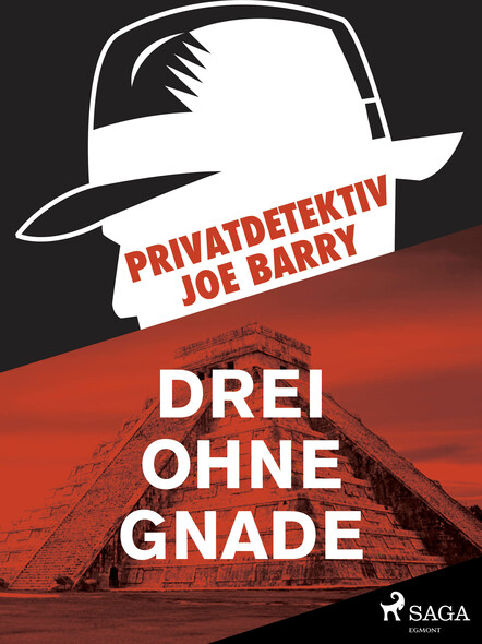 Privatdetektiv Joe Barry - Drei ohne Gnade