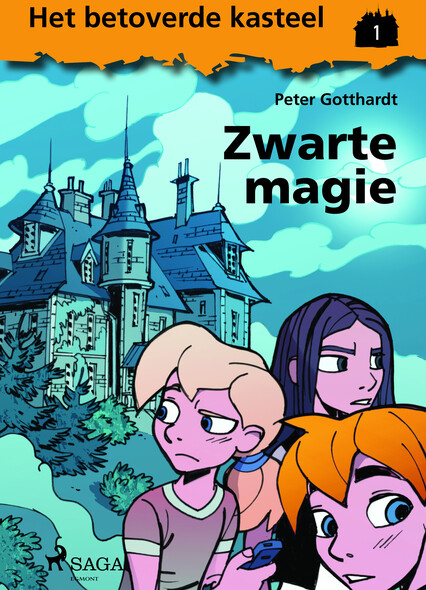 Het betoverde kasteel 1 - Zwarte magie