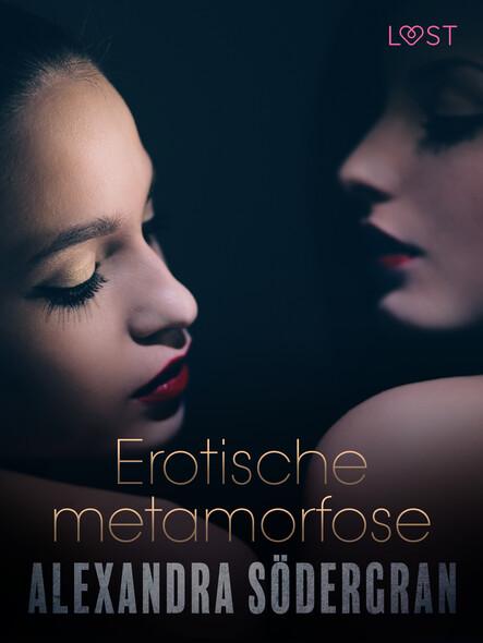 Erotische metamorfose - erotisch verhaal