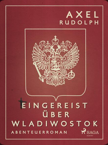 Eingereist über Wladiwostok