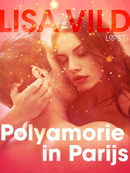 Polyamorie in Parijs - erotisch verhaal