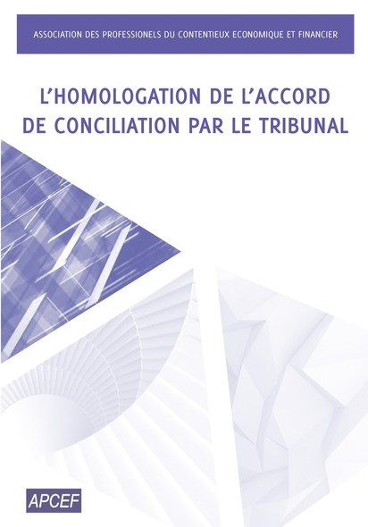 L'homologation de l'accord de conciliation par le tribunal