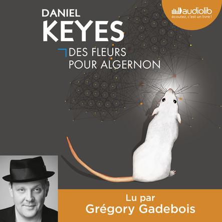 Des fleurs pour Algernon : Livre audio 1 CD MP3