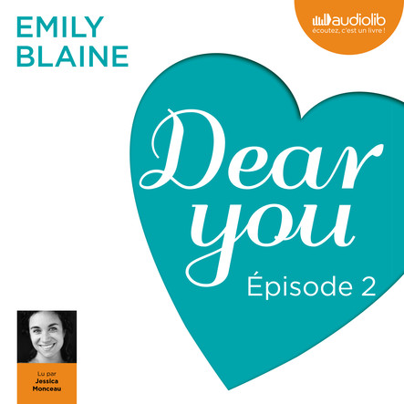 Dear you - Episode 2