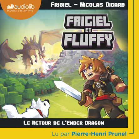Frigiel et Fluffy 1 - Le Retour de l'Ender Dragon
