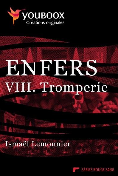 Enfers - 8. Tromperie