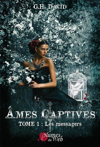 Âmes captives T1 : Les Messagers