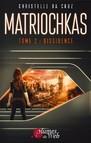 Matriochkas Tome 2 - Dissidence