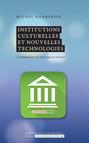 Institutions culturelles et nouvelles technologies : L'expérience du spetacle vivant