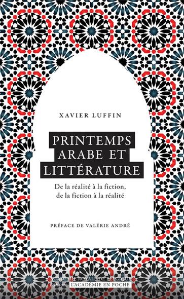 Printemps arabe et littérature : De la réalité à la fiction, de la fiction à la réalité