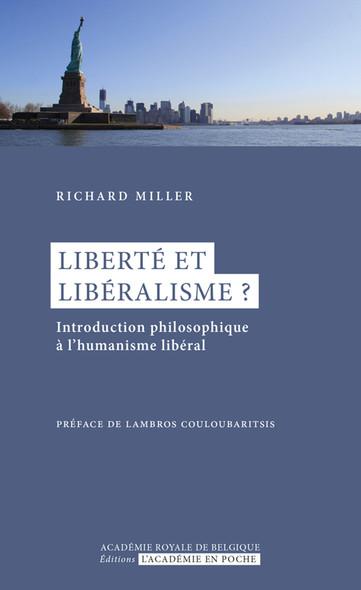 Liberté et libéralisme ? : Introduction philosophique à l'humanisme libéral