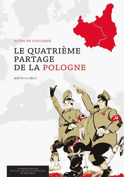 Le Quatrième Partage de la Pologne : Actes de colloque