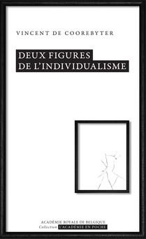 Deux figures de l'individualisme | Vincent de Coorebyter