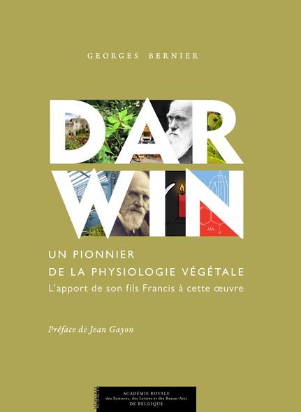 Darwin, un pionnier de la physiologie végétale : L'apport de son fils Francis