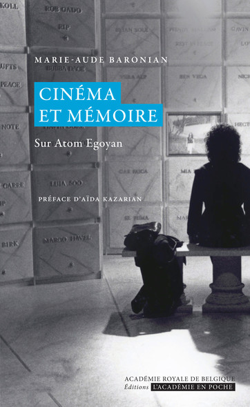 Cinéma et mémoire : Sur Atom Egoyan