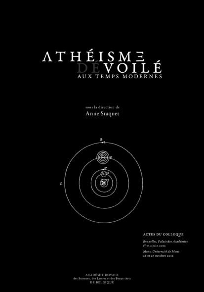 Athéisme voilé/dévoilé aux temps modernes : Actes de colloque