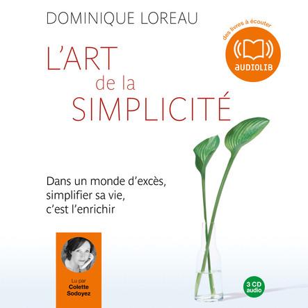 L'art de la simplicité : Edition abrégée autorisée par l'auteur