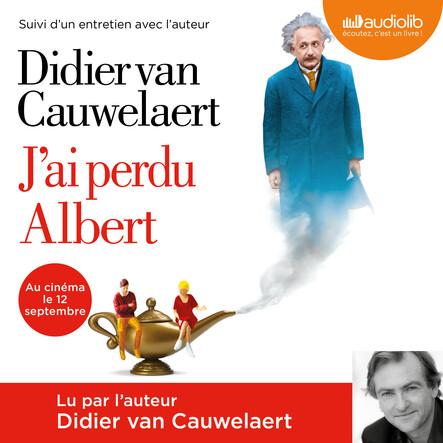 J'ai perdu Albert : Suivi d'un entretien avec l'auteur