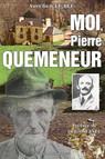 Moi, Pierre Quemeneur
